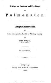 Beiträge zur Anatomie und Physiologie der Pulmonaten