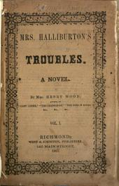 Mrs. Halliburton's Troubles: A Novel, Volume 1