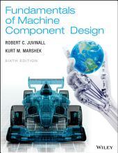 Fundamentals of Machine Component Design: Edition 6