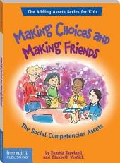 Making Choices and Making Friends: The Social Competencies Assets