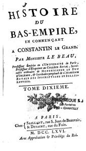Histoire Du Bas-Empire: En Commencant A Constantin Le Grand, Volume 9