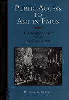 Public Access to Art in Paris  A Documentary History from the Middle Ages to 1800 PDF