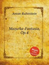 Mazurka-Fantasia, Op.4
