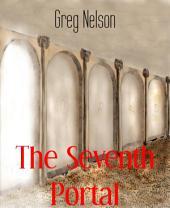 The Seventh Portal: The Portals, Book 1