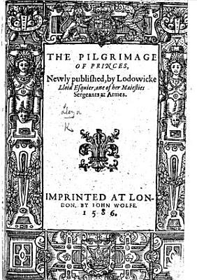 The Pilgrimage of Princes  B L
