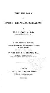 The History of Popish Transubstantiation