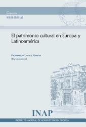 El patrimonio cultural en Europa y Latinoamérica