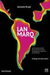 LANMARQ: La nueva economía de las marcas latinas