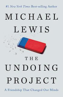 The Undoing Project  A Friendship That Changed Our Minds Book