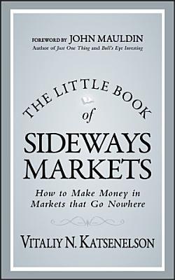 The Little Book of Sideways Markets