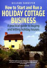 How To Start and Run a Holiday Cottage Business (2nd Edition)