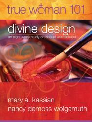 True Woman 101 Divine Design Book PDF