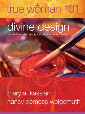 True Woman 101  Divine Design
