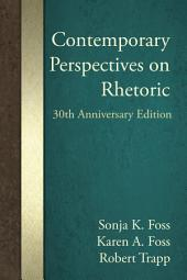 Contemporary Perspectives on Rhetoric: 30th Anniversary Edition