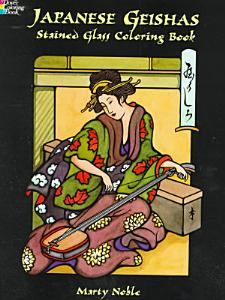 Japanese Geishas Stained Glass Coloring Book PDF