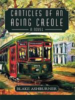 Canticles of an Aging Creole PDF