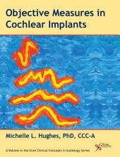 Objective Measures in Cochlear Implants