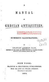A Manual of Grecian Antiquities with Numerous Illustrations
