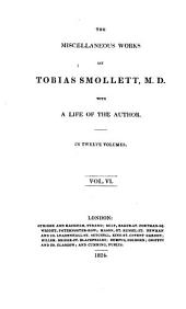 The miscellaneous works of Tobias Smollett, with a life of the author
