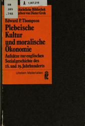 Plebeische Kultur und moralische   konomie PDF