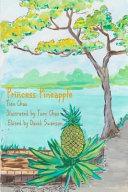 Princess Pineapple