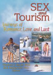 Sex and Tourism: Journeys of Romance, Love, and Lust