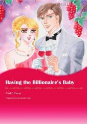 HAVING THE BILLIONAIRE'S BABY: Mills & Boon Comics