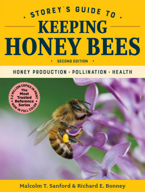 Storey s Guide to Keeping Honey Bees  2nd Edition