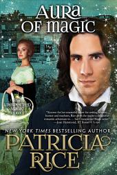 Aura of Magic: Unexpected Magic Book Four