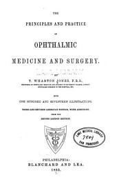 The Principles and Practice of Ophthalmic Medicine and Surgery