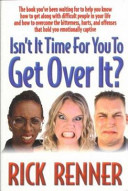 Isn t It Time for You to Get Over It  PDF