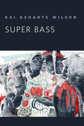 Super Bass: A Tor.Com Original