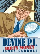 Devine P.I.: Dirty Money, Page 1