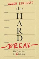 The Hard Break