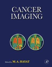 Cancer Imaging: Instrumentation and Applications, Volume 2
