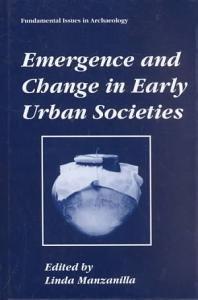 Emergence and Change in Early Urban Societies PDF