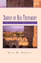 Survey of Old Testament: Teacher's Edition