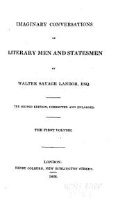 Imaginary Conversations of Literary Men and Statesmen: Volume 1