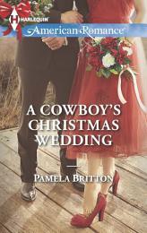 A Cowboy's Christmas Wedding