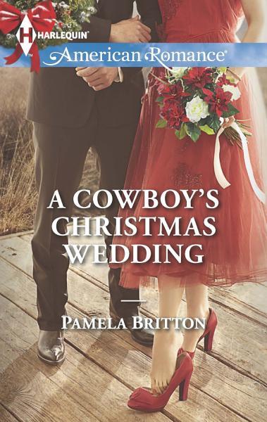 A Cowboys Christmas Wedding