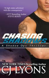 Chasing Shadows: A Shadow Ops Thriller