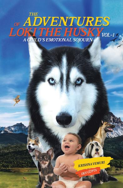 Download The Adventures of Loki   the Husky Book