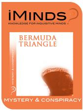 Bermuda Triangle: Mystery and Conspiracy