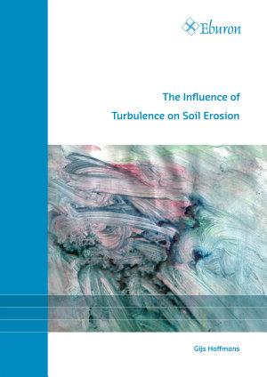 The Influence of Turbulence on Soil Erosion PDF