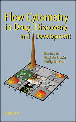 Flow Cytometry in Drug Discovery and Development PDF