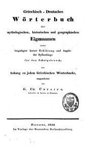 Griechisch-deutsches Wörterbuch der mythologischen, historischen und geographischen Eigennamen