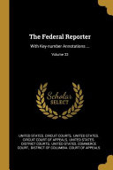The Federal Reporter  With Key number Annotations      PDF