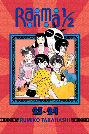Ranma 1/2 (2-in-1 Edition), Vol. 12