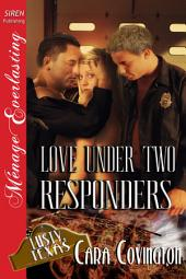 Love Under Two Responders [The Lusty, Texas Collection]