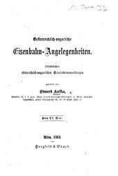 Oesterreichisch-ungarische Eisenbahn-Angelegenheiten, etc